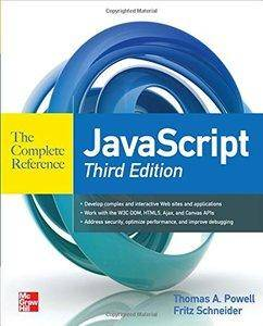 JavaScript The Complete Reference (3rd Edition) [repost]