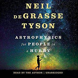 Astrophysics for People in a Hurry [Audiobook]