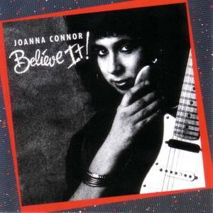 Joanna Connor - Believe It! (1989)