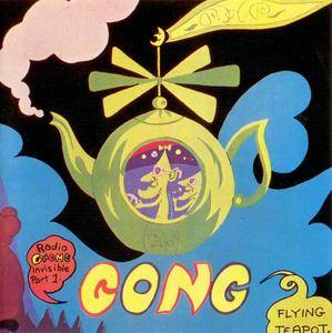 Gong - Flying Teapot: Radio Gnome Invisible Part 1 (1973) {1990, Reissue}