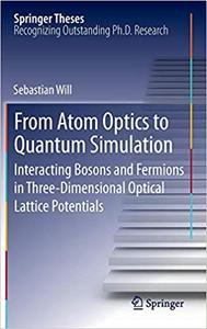 From Atom Optics to Quantum Simulation: Interacting Bosons and Fermions in Three-Dimensional Optical Lattice Potentials