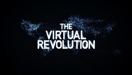 BBC - The Virtual Revolution (2010)