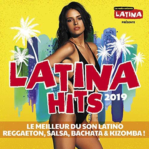 VA - Latina Hits 2019 Le meilleur du son latino (Reggaeton, Salsa, Bachata & Kizomba) (2019)