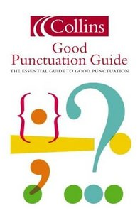 Collins Good Punctuation (Collins Word Power)