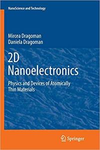 2D Nanoelectronics: Physics and Devices of Atomically Thin Materials (Repost)