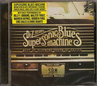 Supersonic Blues Machine - West Of Flushing, South Of Frisco (2016)