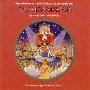 San Francisco Ballet Orchestra - The Nutcracker (1991) {Arkay} **[RE-UP]**