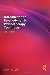 Introduction to Psychodynamic Psychotherapy Technique (Repost)