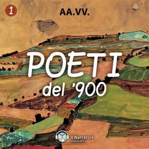 «Poeti italiani del '900» by Pirandello Luigi,Gozzano Guido,D'annunzio Gabriele,Saba Umberto,Ungaretti Giuseppe,Pavese C