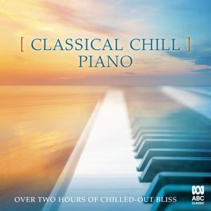 VA - Classical Chill: Piano (2019)