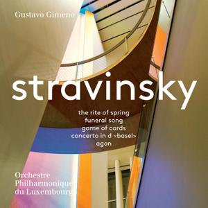 Orchestre Philharmonique du Luxembourg & Gustavo Gimeno - Stravinsky: Orchestral Works (2018) [Official Digital Download 24/96]