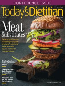 Today's Dietitian - June 2019