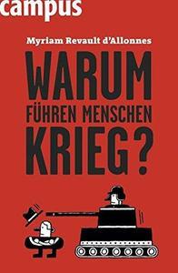 Warum fuehren Menschen Krieg German