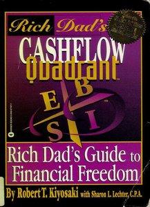Cashflow Quadrant: Rich Dad's Guide to Financial Freedom (repost)