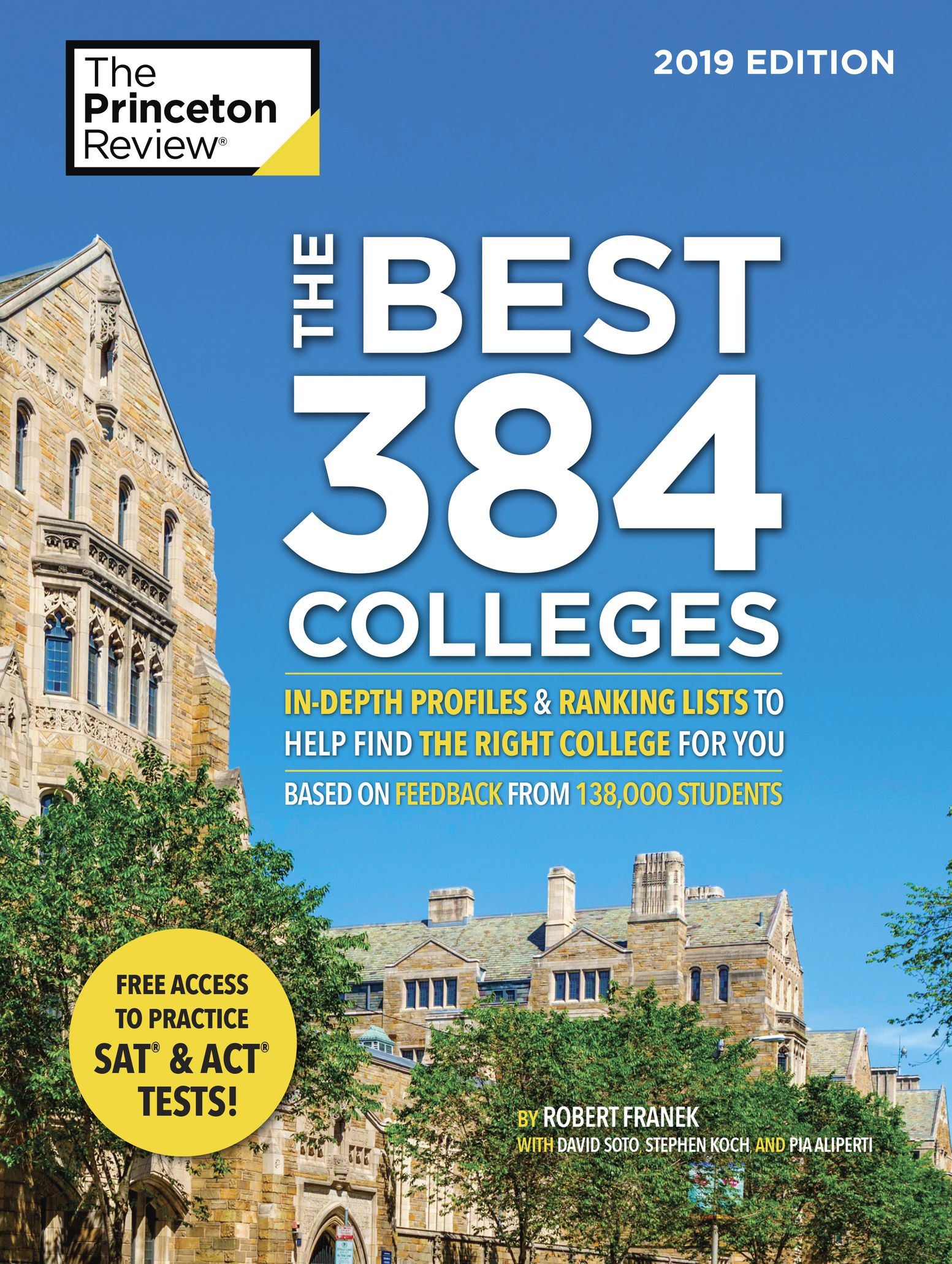 The Best 384 Colleges: In-Depth Profiles & Ranking Lists to Help Find the Right College For You, 2019 Edition