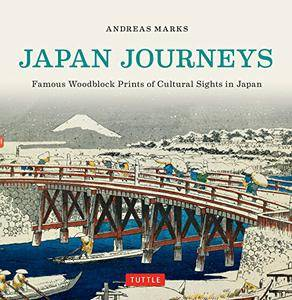 Japan Journeys: Famous Woodblock Prints of Cultural Sights in Japan