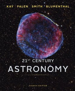 21st Century Astronomy, 4th Edition
