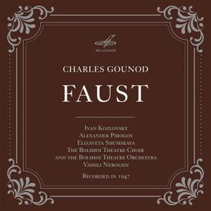 Ivan Kozlovsky, Alexander Pirogov & Elizaveta Shumskaya - Gounod: Faust (2019)