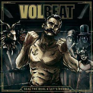 Volbeat - Steal The Deal & Let's Boogie (2016)
