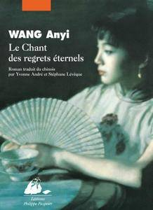 Anyi WANG - Le Chant des regrets éternels