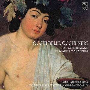 Soledad de la Rosa, Ensemble Mare Nostrum - Marazzoli: Occhi belli, occhi neri (Cantate romane) (2013) [24/96]
