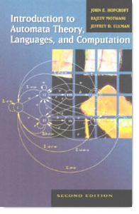 John E. Hopcroft, Rajeev Motwani, Jeffrey D. Ullman, «Introduction to Automata Theory, Languages, and Computation» (2nd edition