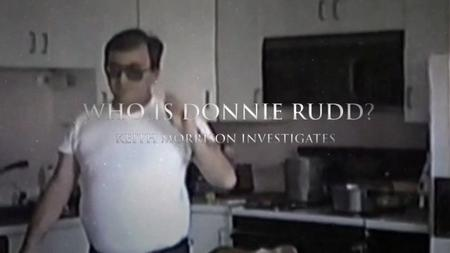 Who Is Donnie Rudd? Keith Morrison Investigates (2018)
