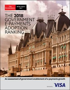 The Economist (Intelligence Unit) - The 2018 Government E-Payments Adoption Ranking (2018)