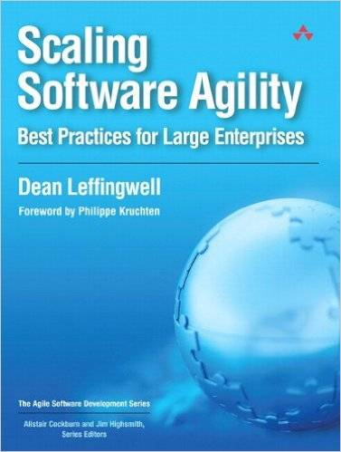 Scaling Software Agility: Best Practices for Large Enterprises (Repost)