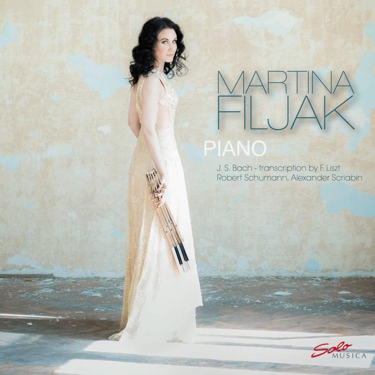 Martina Filjak - Bach, Schumann & Scriabin: Piano Works (2017)