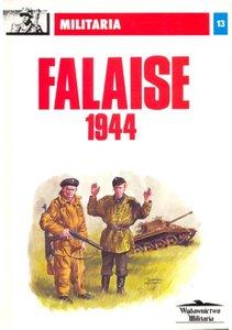 Falaise 1944 (Militaria 13)
