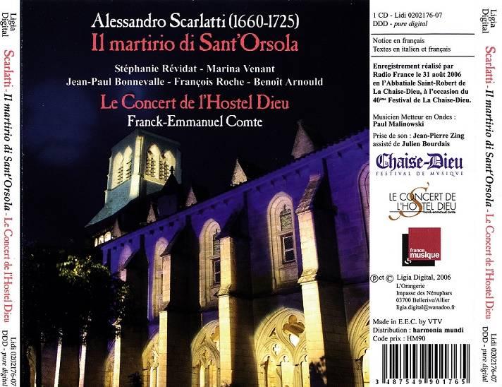 Franck-Emmanuel Comte, Le Concert de l'Hostel Dieu - Alessandro Scarlatti: Il Martirio di Sant'Orsola (2006)