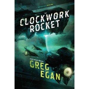 Greg Egan - The Clockwork Rocket