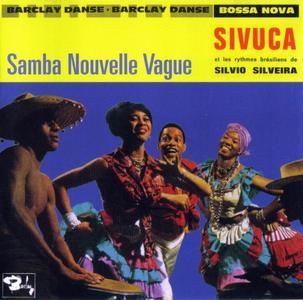 Sivuca - Samba Nouvelle Vague [Recorded 1961-1962] (2007)