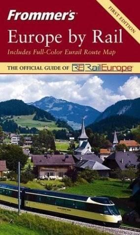 Suzanne Rowan Kelleher  et al, «Frommer's Europe by Rail», 1st Edition