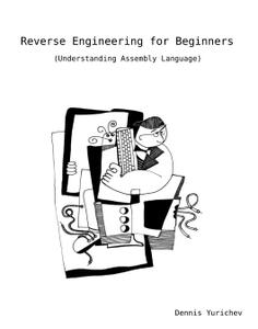 Reverse Engineering for Beginners: Understanding Assembly Language