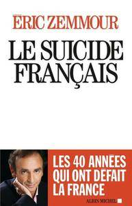"""Eric Zemmour, """"Le Suicide français"""" (repost)"""