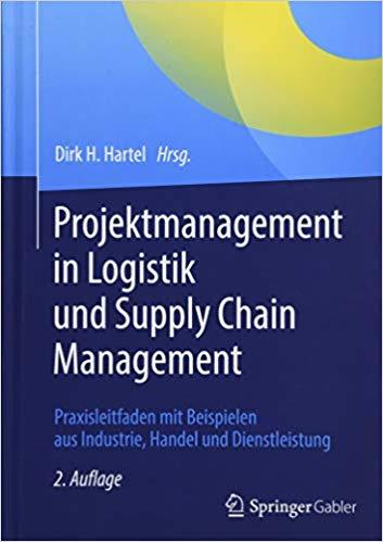 Projektmanagement in Logistik und Supply Chain Management