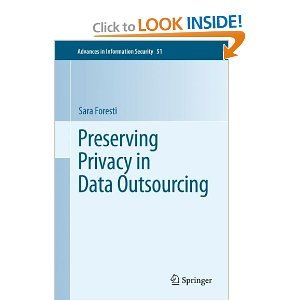 Preserving Privacy in Data Outsourcing (repost)