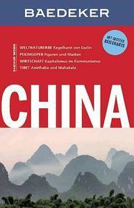 Baedeker Reiseführer China: mit GROSSER REISEKARTE, Auflage: 11