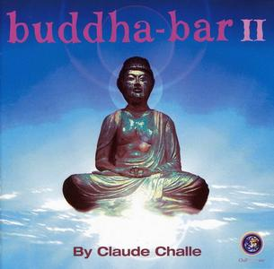 V.A. - Buddha-Bar II (By Claude Challe) (2000) (Repost)