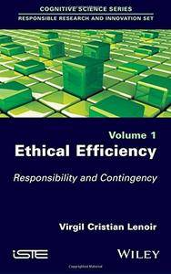 Ethical Efficiency: Responsibility and Contingency (repost)