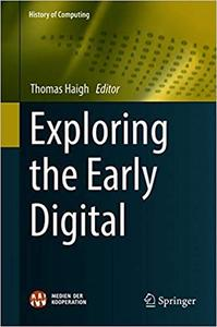 Exploring the Early Digital