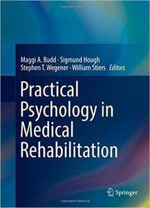 Practical Psychology in Medical Rehabilitation (Repost)