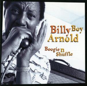 Billy Boy Arnold - Boogie 'N' Shuffle (2001)