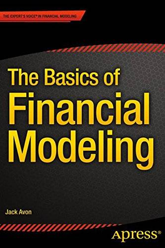 The Basics of Financial Modeling [Repost]