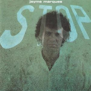 Jayme Marques - Stop (1978/1997)
