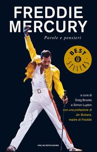 Freddie Mercury. Parole e pensieri - G. Brooks & S. Lupton