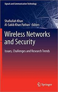 Wireless Networks and Security Issues, Challenges and Research Trends