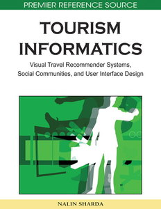 Tourism Informatics: Visual Travel Recommender Systems, Social Communities, and User Interface Design (repost)